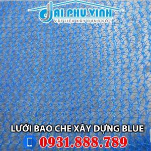 Lưới bao che xây dựng màu xanh da trời Blue . Đặt hàng LH 0931.888.789
