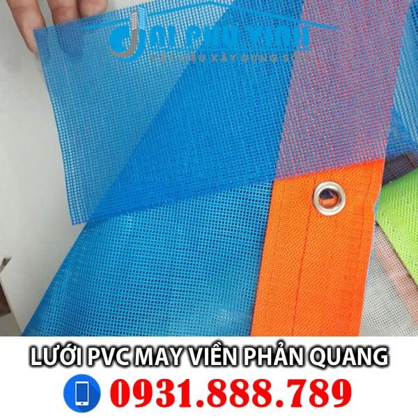 Lưới công trình PVC may viền phản quang. Lh mua lưới PVC viền phản quang 0931888789