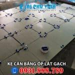 Ke cân bằng gạch dùng cho sàn, bể bơi, công trình cần độ thẩm mỹ cao. LH 0931888789